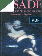 48909270 Marques de Sade Em Duas Palavras o Que Eu Sou Algumas Cartas Da Prisao Frenesi 1996