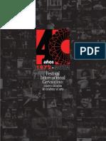 Festival Internacional Cervantino - cuatro décadas de celebrar el arte