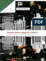 Expansão urbana, segregação e violência