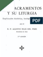 Rojo Del Pozo, Agustin - Los Sacramentos y Su Liturgia