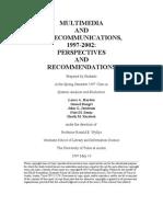 Multimedia and Telecommunications