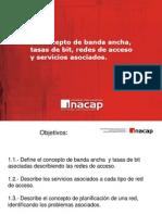 Redes de Acceso, Banda Ancha, Servicios