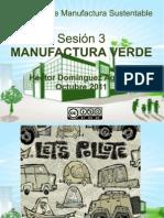 Sesion 3 Manufactura Sustentable 2011 Lr1