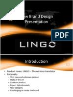 lingonewbranddesignfinal1-100224213511-phpapp01.pptx