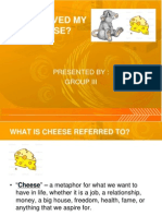 Who Moved My Cheese Group 3.Pptx