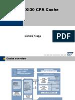 SAP XI 3.0-CPACache