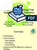 How to Create Edublogs That Support Classroom Instruction Dr.
