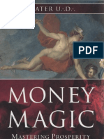 Money Magic - Mastering Prosperity in Its True Element