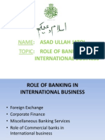ROLE OF BANKING IN                                          	          INTERNATIONAL BUSINESS