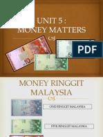 UNIT 5 Money Matters