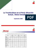 La Truchicultura en el Perú Situación Actual , Retos inmediatos