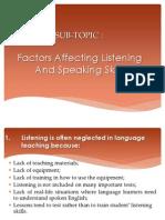Factors Affecting Listening & Speaking