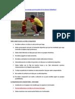 Cuáles serían unos buenos consejos para los padres de los jóvenes futbolístas