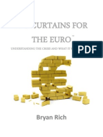 Bryan Rich Its Curtains for the Euro