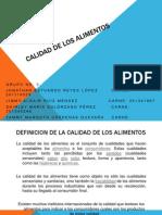 exposicion de grupo No. 3 CALIDAD DE LOS ALIMENTOS.pptx