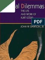 Logical Dilemmas The Life and Work of Kurt Gödel