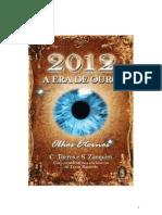 livro2012olhoseternosprimeiroscapitulospdf-120603200936-phpapp02