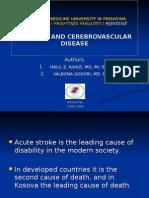 Authors:Mr.Sc.Dr.Halil Ajvazi &Doc.Dr.Valbona Govori-Diabetes and Cerebrovascular Disease/UNIVERSITY OF PRISHTINA/UNIVERSITETI I PRISHTINËS/UNIVERSITAS PRISHTINIENSIS