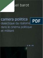 Emmanuel Barot-Camera Politica. Dialectique du réalisme dans le cinéma politique et militant  -Vrin (2009)
