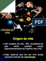 Aula 4 - A Origem da Vida - Biogênese x Abiogênese  - 22-02-13