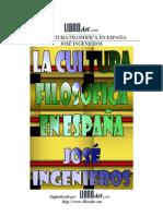 José Ingenieros -  La Cultura filosófica en España