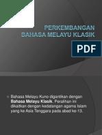 Perkembangan Sistem Tulisan BM Klasik