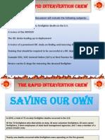 The Rapid Intervention Crew