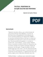 Gabriel de Santis Feltran Margenes de La Politica, Frontera de La Violencia Em Sao Paulo