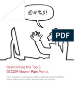 Overcoming the Top 5 DICOM Viewer Pain Points eBook