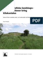 Paleogeografiska landskapsrekonstruktioner kring Kilakastalen