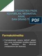 Kel.7 Farmakokinetika Neonatus, Anak, Kehamilan, Dan Orangtua