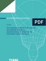 Bericht Nr.305 H. Keil Die Hydrodynamischen Kraefte Bei Der Periodischen Bewegung Zweidimensionaler Koerper an Der Oberflaeche Flacher Gewaesser Disserattion