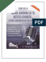 Como Ser La Banda Abridora 2nd Edition