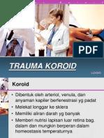 Trauma Koroid