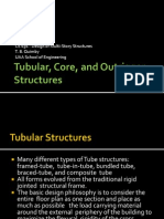 Tubular, Core, and Outrigger Structures