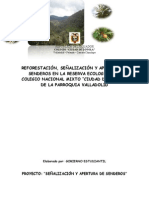 SEÑALIZACIÓN Y APERTURA DE SENDEROS EN LA RESERVA ECOLOGICA DEL COLEGIO NACIONAL MIXTO CIUDAD DE LOYOLA DE LA PARROQUIA VALLADOLID