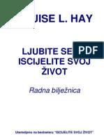 Louise L. Hay - Ljubite sebe, iscjelite svoj život - Radna bilježnica