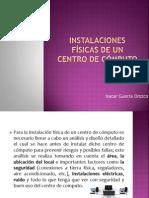 Instalaciones Físicas De Un Centro De Cómputo_EXPO(ISACAR)