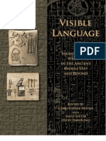 Visible Language, Inventions of Writing in the Ancient Middle East and Beyond by Christopher Woods 2010