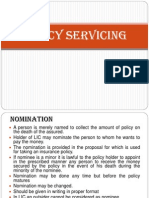 Policy Servicing