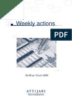 Weekly Actions Du 08 Au 12 Juin 2009