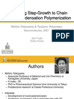 Converting Step growth polymerization to chain growth