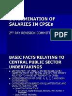 Determination of Salaries in Cpses