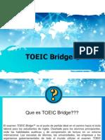 TOEIC Bridge © EXPLANATION