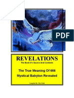 The True Meaning of 666 and Mystical Babylon Revealed