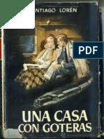 1953 - Una Casa Con Goteras, De Santiago Loren