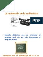 La revolución de lo audiovisual