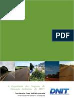 A Experiência dos Programa de Educação Ambiental do DNIT
