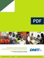 Programas de Comunicação Social nos Empreendimentos de Infraestrutura Rodoviária