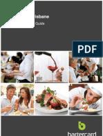 Brisbane Restaurant Guide Sept 2013